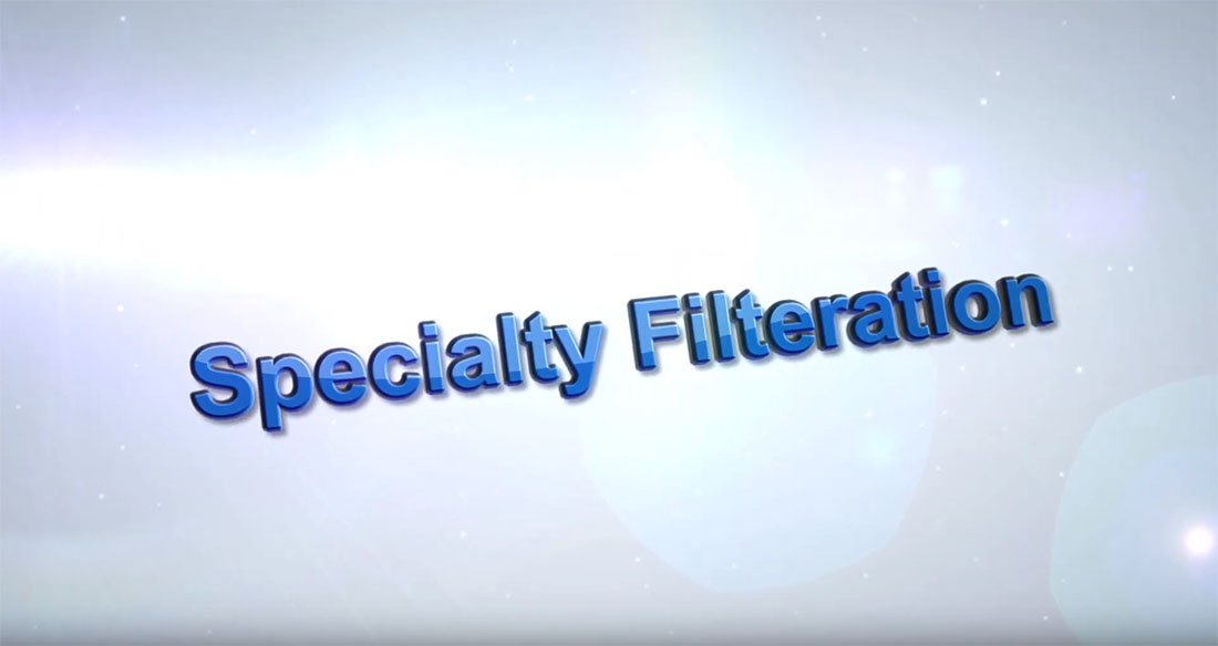 Specialty Filtration.